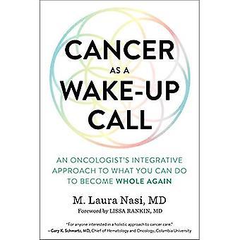 Cancer som en väckarklocka