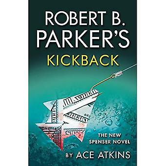 Robert B. Parker's Kickback: The New Spenser Novel (Pi Spenser)