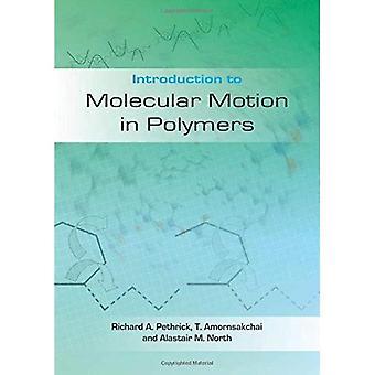 Introduktion till molekylär rörelse i polymerer