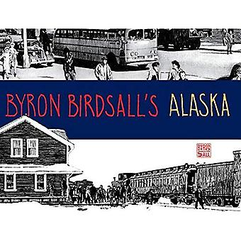 Byron Birdsall Alaska