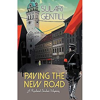 Paving the New Road: A Rowland Sinclair Mystery (Rowland Sinclair)