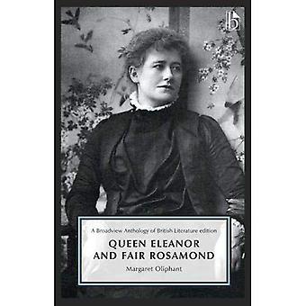 Drottning Eleanor och rättvis Rosamond (en Broadview antologi av brittisk litteratur Edition)
