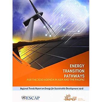 Voies de transition d'énergie de l'ordre du jour de 2030 en Asie et le Pacifique: les tendances régionales rapport énergie développement durable 2018