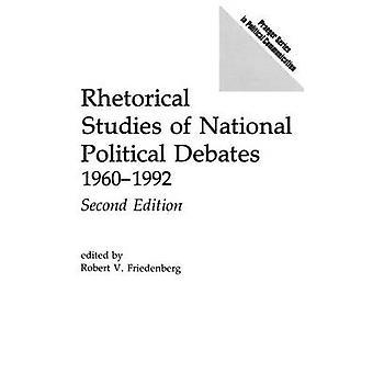 Estudos de retórica da política nacional de Debates 19601992 segunda edição por Friedenberg & Robert V.