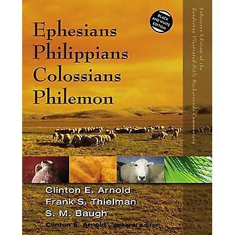 Ephesians Philippians Colossians Philemon by Arnold & Clinton E.