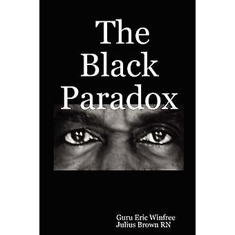 Das schwarze Paradox von Winfree & Guru Eric
