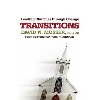Transitions menant églises par le biais de changement par Mosser & David