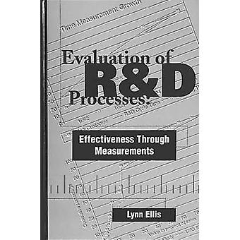 Evaluation of RD Processes  Effectiveness Through Measurements by Ellis & Lynn W.