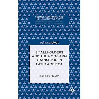 Småbrukare och NonFarm övergången i Latinamerika genom Harbaugh & Isabel