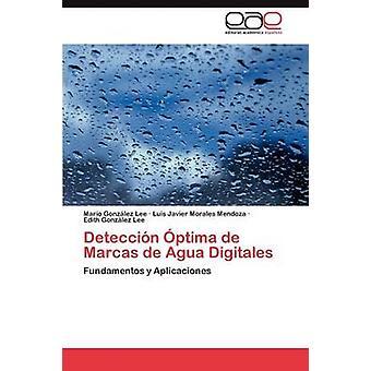 Deteccion Optima de Marcas de Agua Digitales by Gonzalez Lee Mario