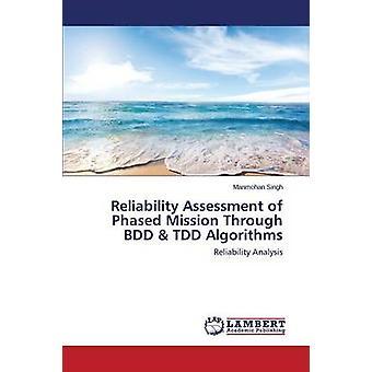 Pålidelighed vurdering af trinvis Mission gennem BDD TDD algoritmer af SINGH MANMOHAN