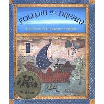 Follow the Dream - The Story of Christopher Columbus by Peter Sis - 97