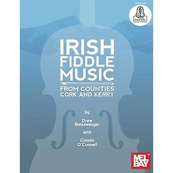 Irish Fiddle Music from Counties Cork and Kerry by Drew Beisswenger -