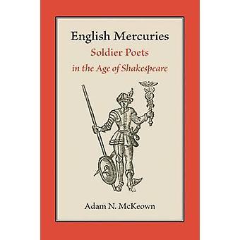Engelska Mercuries-Soldier poets i Age of Shakespeare-97808265