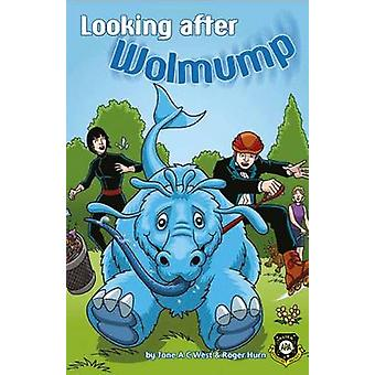 Looking After Wolmump by Roger Hurn - Jane West - Anthony Williams -