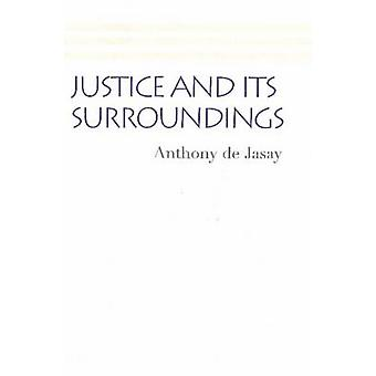 Justice and its Surroundings by Anthony De Jasay - 9780865979772 Book