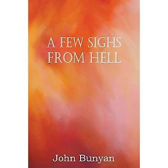 Een paar zuchten uit de hel door Bunyan & John