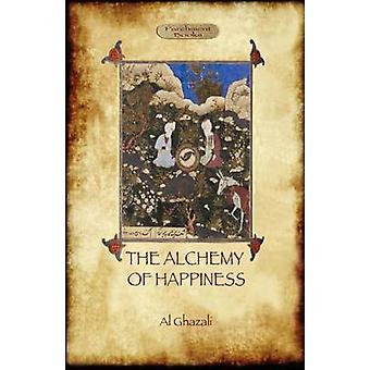 The Alchemy of Happiness by Al Ghazali & Abu Hamed