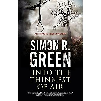 Into the Thinnest of Air by Simon Green