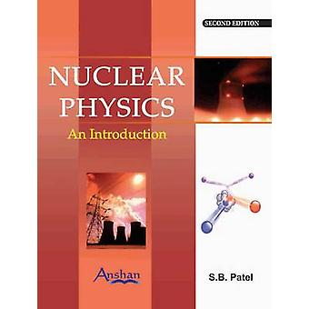Nuclear Physics - An Introduction (2nd New edition) by S.B. Patel - 97