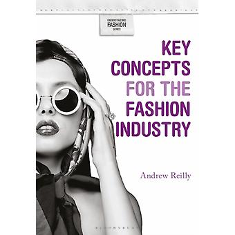 Key Concepts for the Fashion Industry by Andrew Reilly