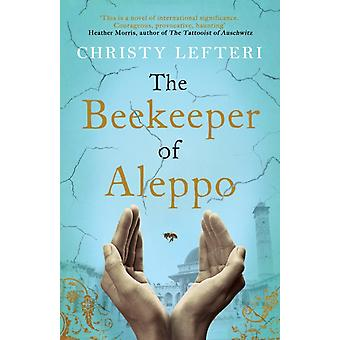 Beekeeper of Aleppo by Christy Lefteri