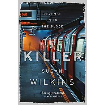 The Killer by Wilkins & Susan