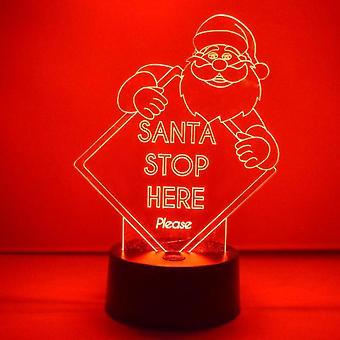 Santa Stop hier unterzeichnen Farbwechsel LED Acryl Licht