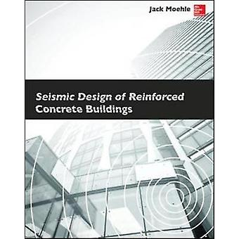 Diseño sísmico de edificios de hormigón armado por Jack Moehle