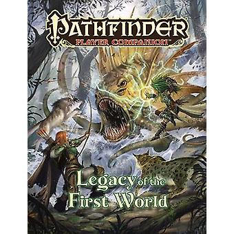 Pathfinder Player Companion Legacy of the First World by Paizo Staff