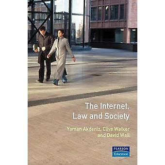 The Internet Law and Society door Walker & Clive