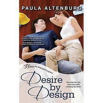 Desire by Design by Altenburg & Paula