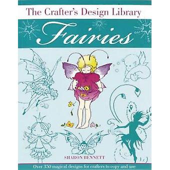 CRAFTERS DESIGN LIBRARY  FAIRIES by Bennett & Sharon