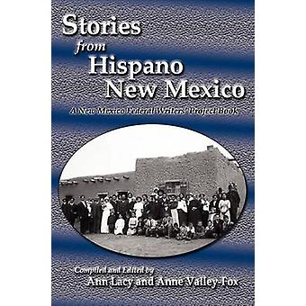 Stories from Hispano New Mexico by Lacy & Ann