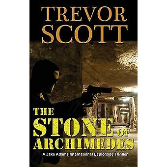 The Stone of Archimedes by Scott & Trevor