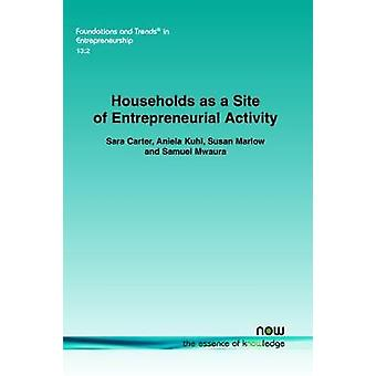 Households as a Site of Entrepreneurial Activity by Carter & Sara