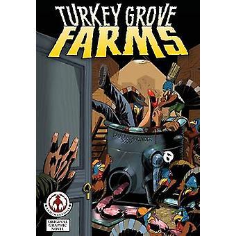 Turkey Grove Farms by Bienz & William