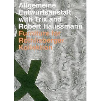Allgemeine Entwurfsanstalt with Trix and Robert Haussmann - Furniture