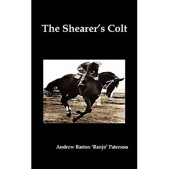 The Shearers Colt by Paterson & Andrew Barton