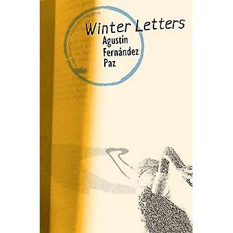 Winter Letters by Fernndez Paz & Agustn