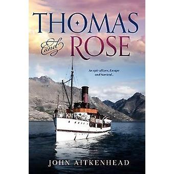 Thomas & Rose av John Aitkenhead - 9780648327769 Bok