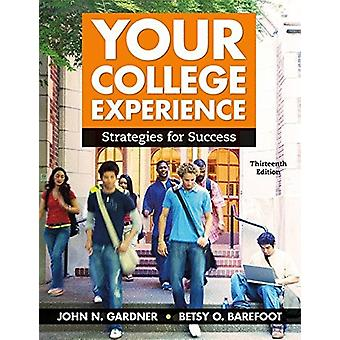 Your College Experience - Strategies for Success by Betsy O. Barefoot