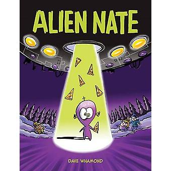 Alien Nate by Dave Whamond - 9781525302091 Book
