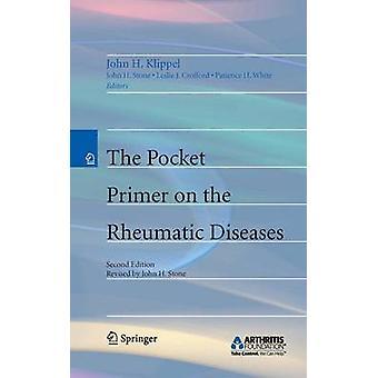 Pocket Primer on the Rheumatic Diseases (2nd ed. 2010) by John H. Kli