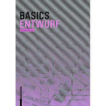 Basics Entwurf by Basics Entwurf - 9783038215585 Book