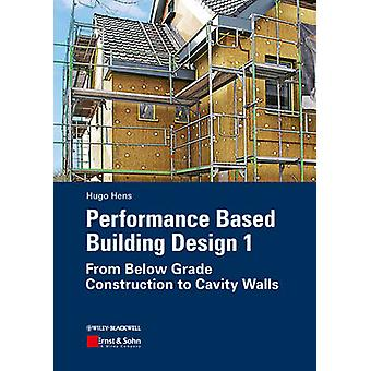 Performance Based Building Design 1 - From Below Grade Construction to