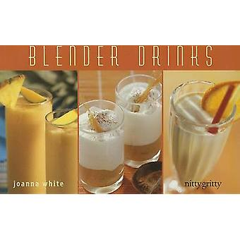 Blender Drinks - From Smoothies and Protein Shakes to Adult Beverages