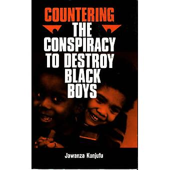 Countering the Conspiracy to Destroy Black Boys Vol. I by Kunjufu & Dr. Jawanza
