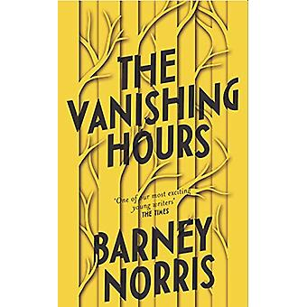 The Vanishing Hours by Barney Norris - 9780857525710 Book