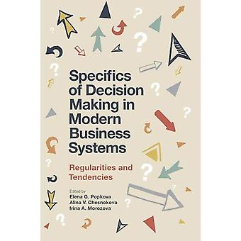 Specifics of Decision Making in Modern Business Systems - Regularities